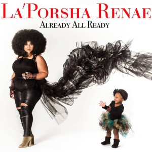 laporsha-renae-already-all-ready-2